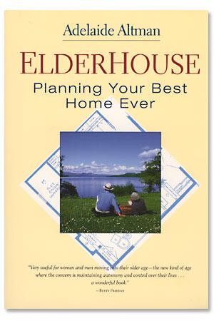 Elderhouse: Planning Your Best Home Ever