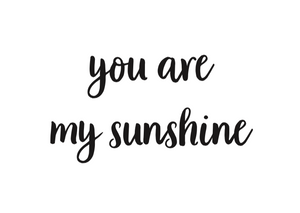 Ansichtkaart 'you are my sunshine'