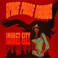 "SPACE PROBE TAURUS. Insect City 7""EP"