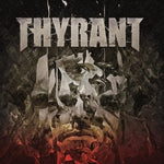 THYRANT. What We Left Behind 2LP