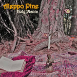 ALEPPO PINE. Holy Picnic CD