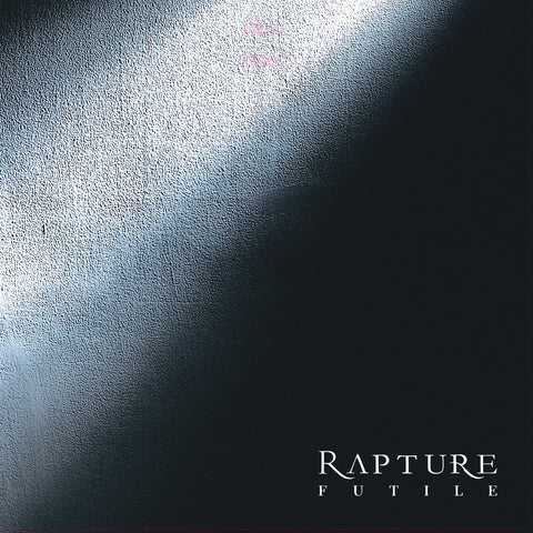 RAPTURE. Futile. 2LP Gatefold (Black)