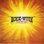 DIXIE WITCH. Into the Sun (Reissue) CD