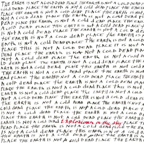 EXPLOSIONS IN THE SKY.Earth is Not a Cold Dead Place LP