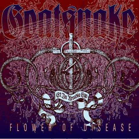 GOATSNAKE. Flower Of Disease LP