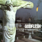 GODFLESH. Songs Of Love And Hate LP