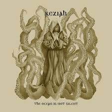 KEZIAH. The Ocean Is Not Silent CD Dig