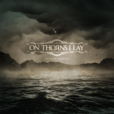 ON THORNS I LAY . Aegean Sorrow. CD Digisleeve