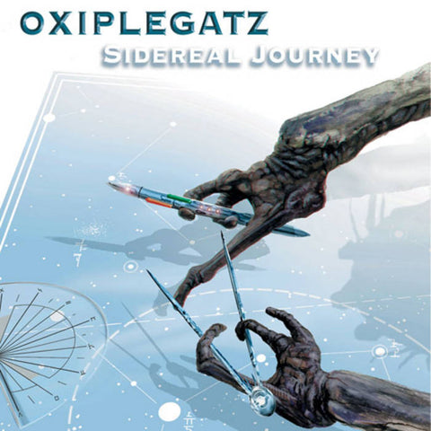 OXIPLEGATZ. Sidereal Journey CD Dig