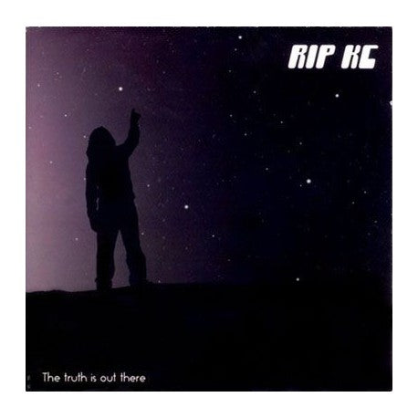 RIP KC. The Truth Is Out There CD