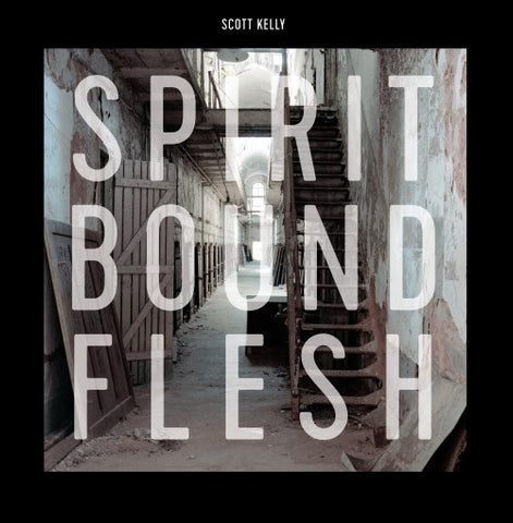 SCOTT KELLY. Spirit Bound Flesh LP Red