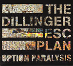 THE DILLINGER ESCAPE PLAN. Option Paralysis CD Dig Slipcase