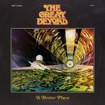 THE GREAT BEYOND. A Better Place LP (Yellow)