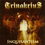TRINAKRIUS. Inquisantism CD