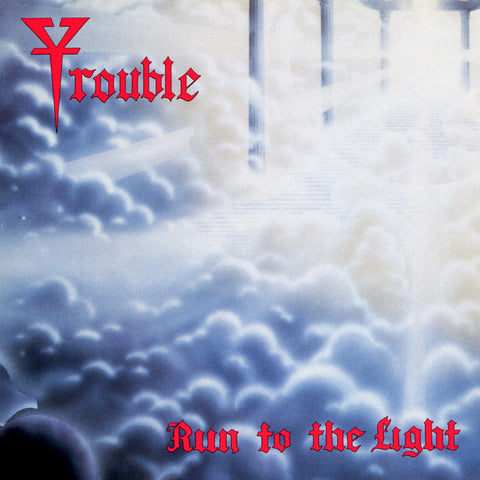 TROUBLE. Run To The Light LP