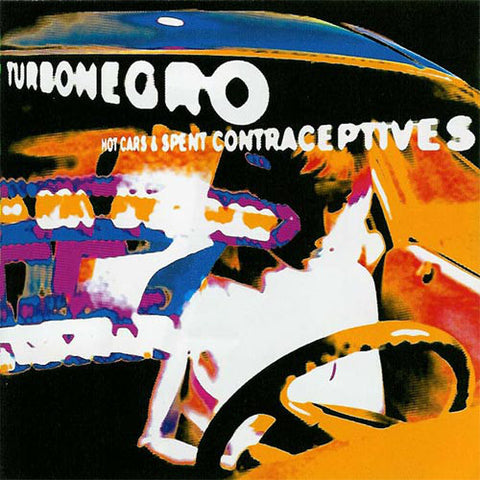 TURBONEGRO. Hot Cars & Spent Contraceptives CD