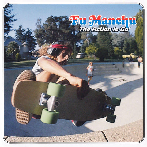 FU MANCHU. The Action Is Go 2LP