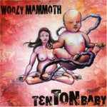 WOOLY MAMMOTH. Ten Ton Baby CD
