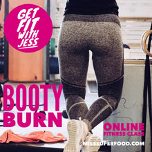 Load image into Gallery viewer, BOOTY BURN | 40 MIN ONLINE GROUP WORKOUT