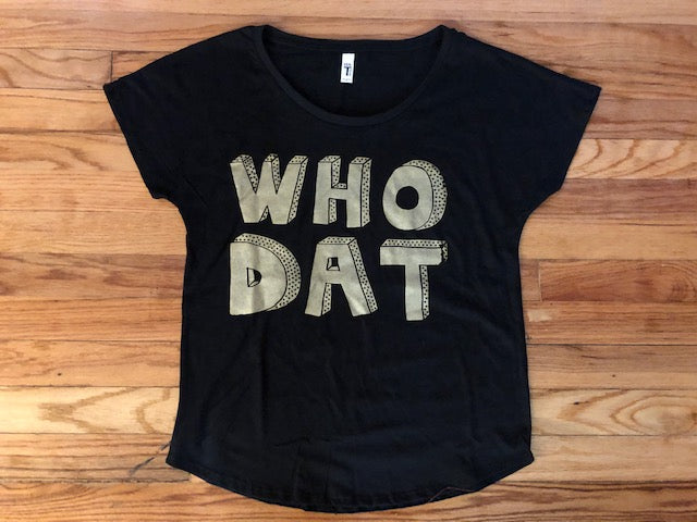 Who Dat ! T-shirts