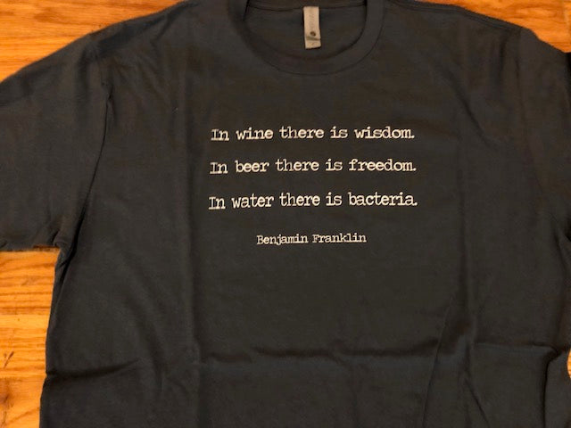 In wine there is  Ben franklin quote