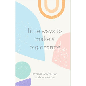 LITTLE WAYS TO MAKE A BIG CHANGE CARDS