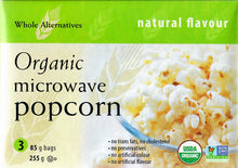 Load image into Gallery viewer, WHOLE ALTERNATIVES ORGANIC MICROWAVE POPCORN - NATURAL - 85 G (4671356665907)