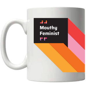 Mouthy Feminist - Coffee Mug