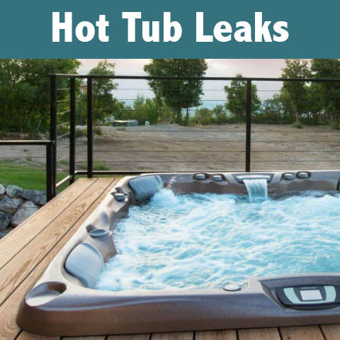 How to Fix Hot Tub and Spa Leaks