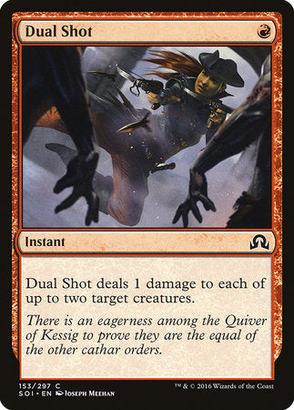 Dual Shot [Shadows over Innistrad] | Gopher Mafia Games