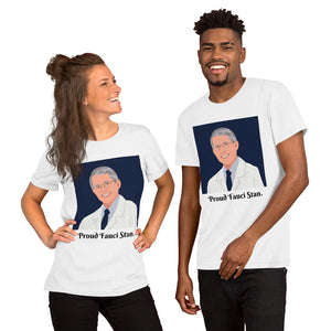 Open image in slideshow, 'Proud Fauci Stan' Unisex T-Shirt