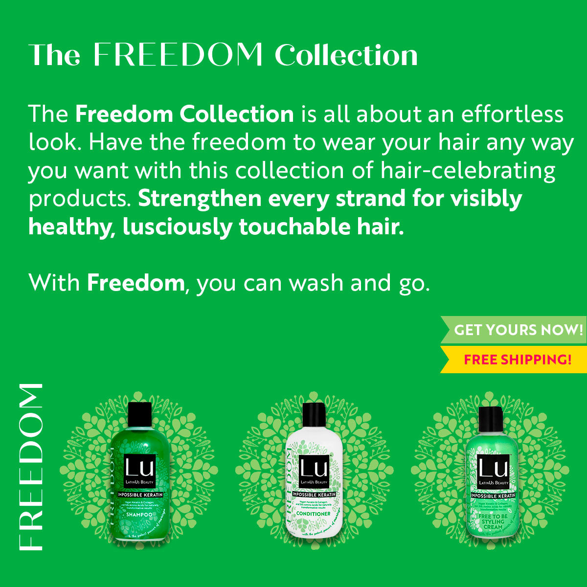 The FREEDOM Collection.