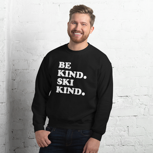 Be Kind. Ski Kind. Crewneck Sweatshirt - Unisex