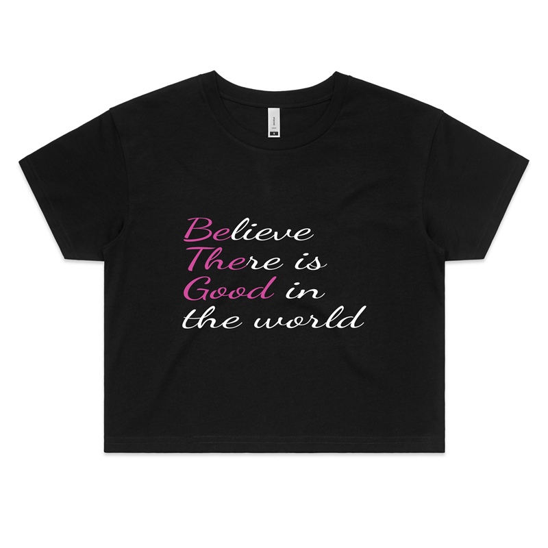 Be The Good - Womens Crop Tee