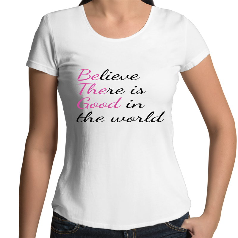 Be The Good - Womens Scoop Neck T-Shirt