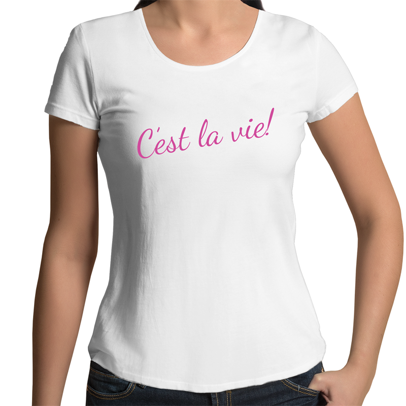 C'est La Vie! - Women's Scoop Neck T-Shirt
