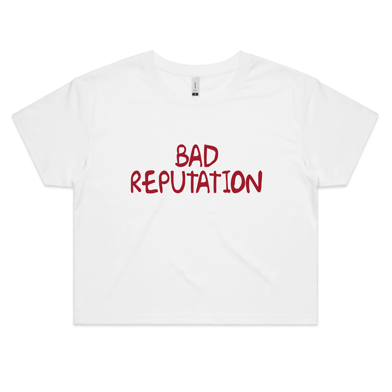 Bad Reputation - Womens Crop Tee