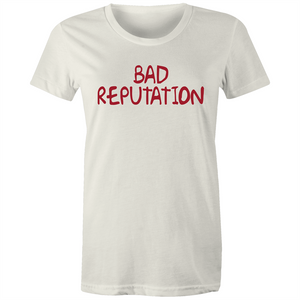 Bad Reputation - Women's Organic Tee