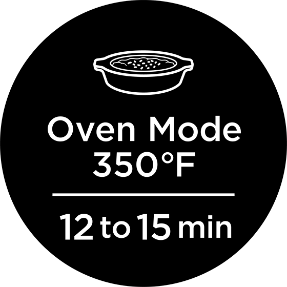 Oven Mode 350℉/ 12to15min