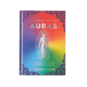 Little Bit of Auras: An Introduction into Energy Fields (Little Bit Series)
