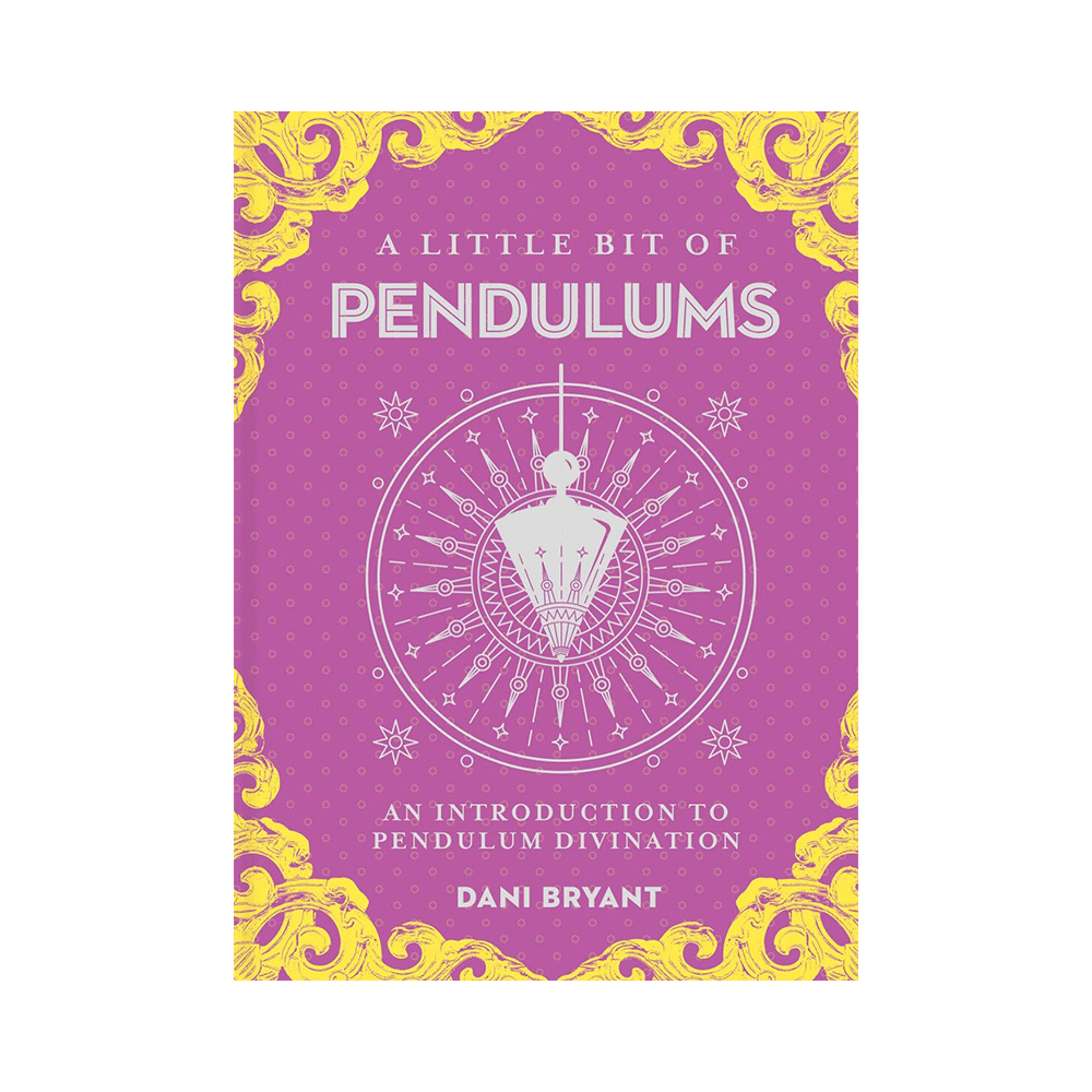 Little Bit of Pendulums: An Introduction to Pendulum Divination (Little Bit Series)