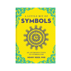 Little Bit of Symbols: An Introduction to Symbolism (Little Bit Series)