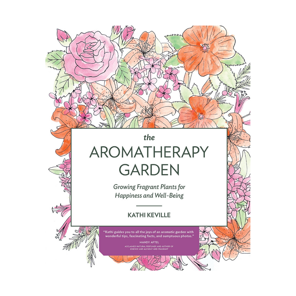 Paperback Book The Aromatherapy Garden growing fragrant plants for happiness and well-being by Kathy Keville. Timber Press