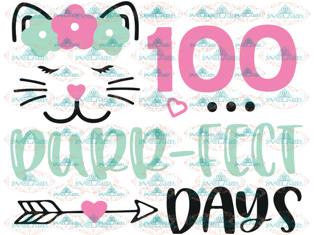 100 Days Of School Svg Girl 100Th Day Kitty Face Kitten Funny Baby Shirt File For Cricut Png Dxf