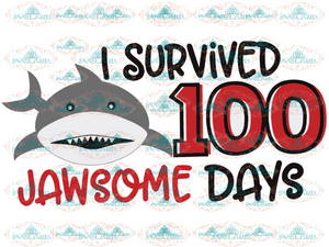 100 Days Of School Svg Shark Svg I Survived Svg Digital