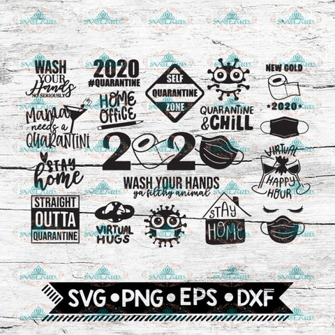 2020 Quarantine Svg, Bundle, Stay at Home, Clipart Print, Svg, School