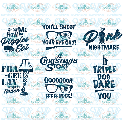 A Christmas Story Bundle Funny Movie Quote Holiday Saying Clipart Svg File Digital
