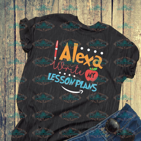 Alexa Write My Lesson Plans Svg Teacher Gift Apple School Svg Digital