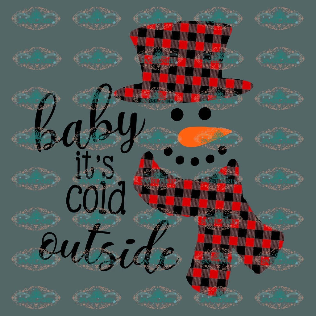 Baby Its Cold Outside Png Winter Christmas Gift Snowman Png Digital