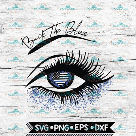Back the blue glitter eye Svg, Cricut File, Svg, Police Svg, Heart Svg, Thin Blue Line Svg